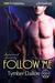 Follow Me (Suncoast Society, #93) by Tymber Dalton
