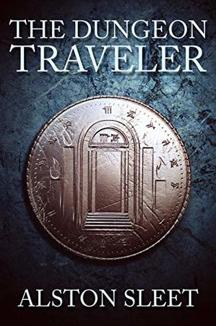 The Dungeon Traveler by Alston Sleet