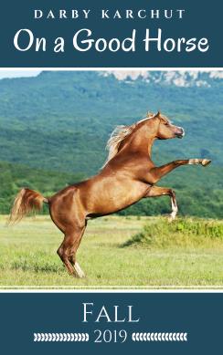 On A Good Horse