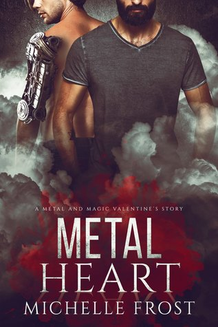 Metal Heart (Metal and Magic, #1.5)