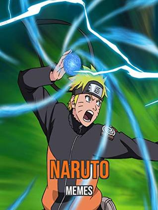 Naruto Memes: Funny Collection of Memes
