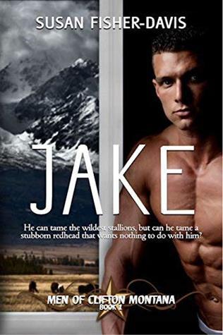 Jake (Men of Clifton, Montana #1)