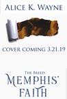 The Breed: Memphis' Faith