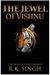 The Jewel of Vishnu by RK Singh