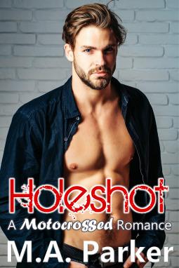 Holeshot (Motocrossed Book 1)