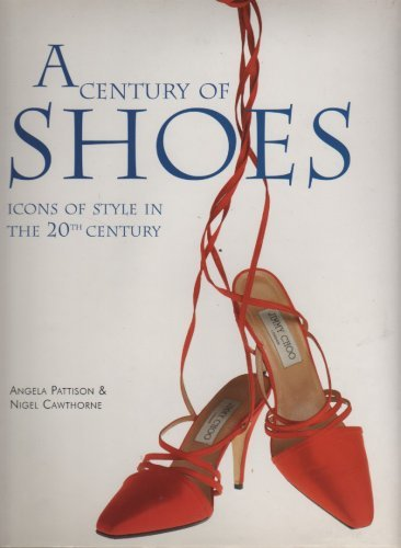 A Century of Shoes: Icons of Style in the 20th Century