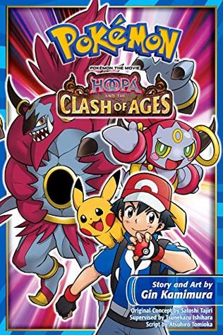 Pokemon the Movie: Hoopa and the Clash of Ages (Pokemon: the Movie Book 1)