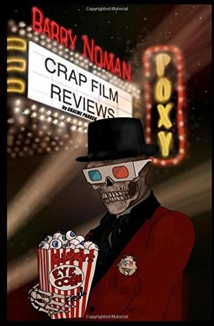 Barry Noman's Crap Film Reviews