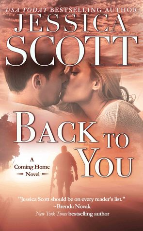 Back To You Coming Home 2 By Jessica Scott