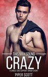 This May Sound Crazy by Piper Scott