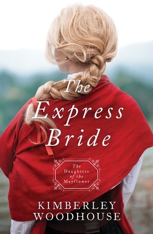 The Express Bride (Daughters of the Mayflower #9)