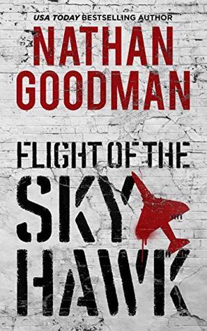 Flight of the Skyhawk: Inspired by True Events