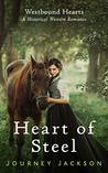 Heart of Steel (Westbound Hearts - Book 2)