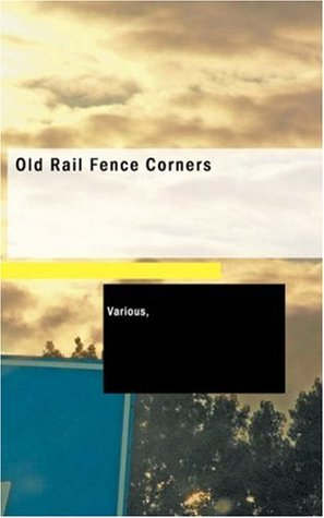 Old Rail Fence Corners: The A. B. C's. of Minnesota History