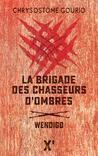 La brigade des ombres  by Chrysostome Gourio