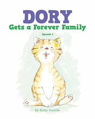 Dory Gets a Forever Family: Episode 1