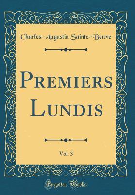 Premiers Lundis, Vol. 3