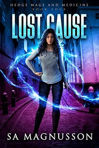 Lost Cause (Hedge Mage and Medicine, #4)