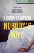 Nobody's Wife by Laura Pearson