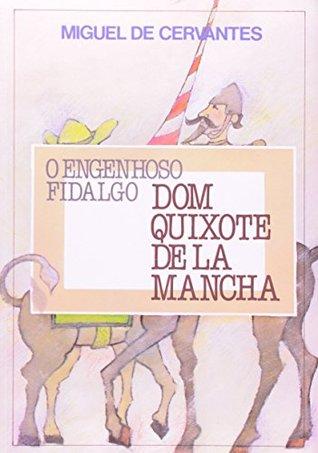 O Engenhoso Fidalgo Dom Quixote De La Mancha - 2 Volumes