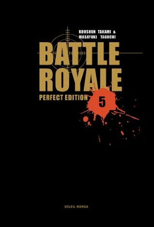 Battle Royale, Tome 5 : Perfect Edition