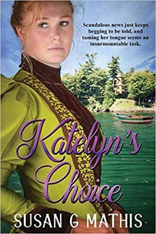Katelyn's Choice (The Thousand Islands Gilded Age #1)