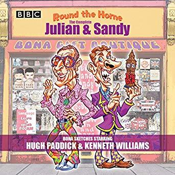 Round the Home: The Complete Julian & Sandy: Classic BBC Radio Comedy
