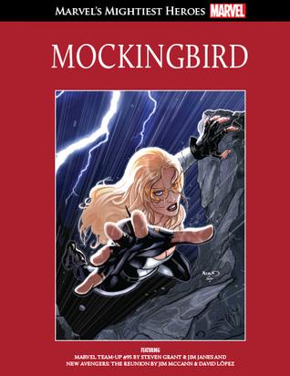 Mockingbird (Marvel's Mightiest Heroes Graphic Novel Collection #47)
