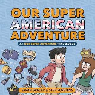 Our Super American Adventure: An Our Super Adventure Travelogue