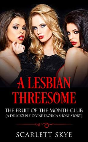 Can Lesbian threesome story
