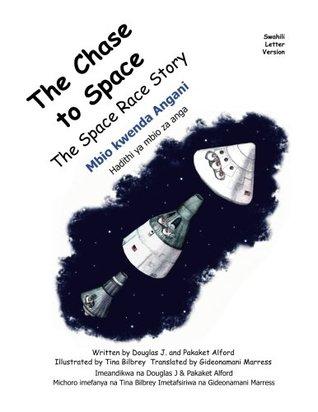 Mbio kwenda Angani Chase to Space Swahili: Hadithi ya mbio za anga The Space Race Story