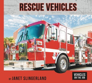 Rescue Vehicles (Vehicles on the Job)