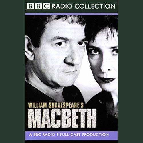 BBC Radio Shakespeare: Macbeth
