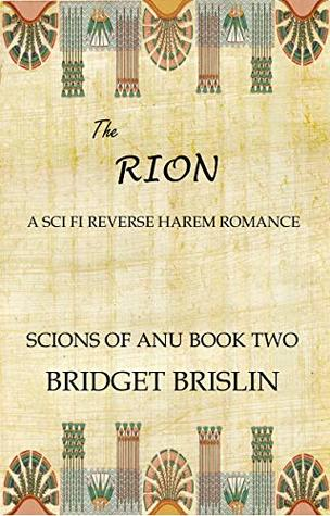 The Rion (Scions of Anu, #2)