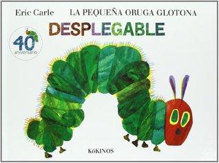 Eric Carle - Spanish: La Pequena Oruga Glotona