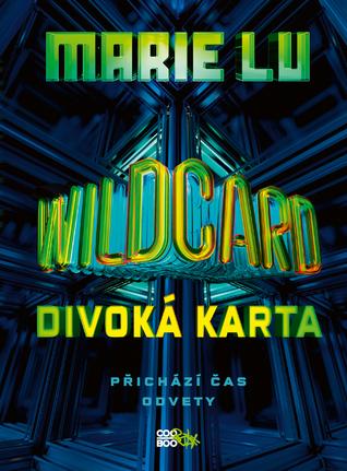 Wildcard: Divoká karta (Warcross, #2)