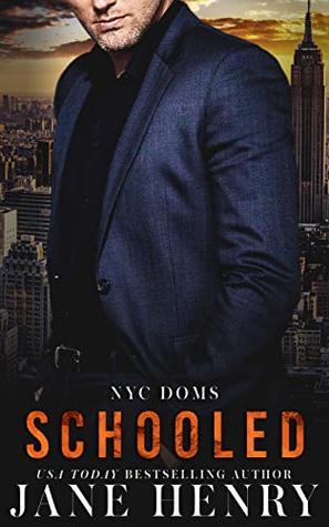 Schooled (NYC Doms #5)