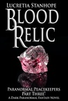 Blood Relic: A Da...
