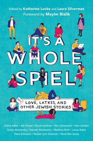 It's a Whole Spiel: Love, Latkes, and Other Jewish Stories