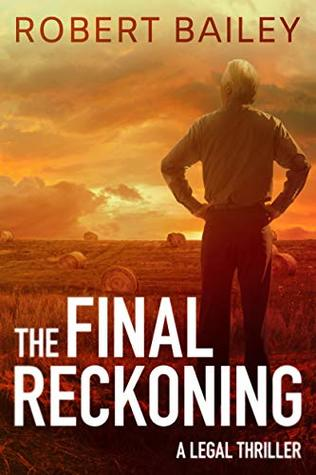 The Final Reckoning (McMurtrie and Drake Legal Thrillers, #4)