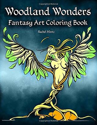 Woodland Wonders - Fantasy Art Coloring Book: Beautiful Women Figures and Wild Animals Growing From Roots & Trees - (Mild Nudity) Coloring for Adults 21+