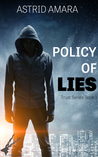 A Policy of Lies (Trust Series, #1)