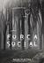 Forca Social by Mauro Plastina