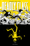 Deadly Class, Volume 4: Die for Me