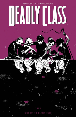 Deadly Class, Volume 2: Kids of the Black Hole