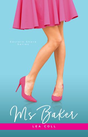 Ms. Baker (Eastern Shore Series, #2)