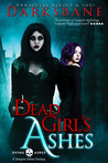 Dead Girl's Ashes (Dying Ashes #1)
