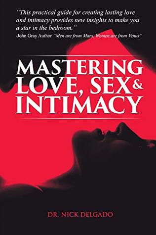 Image result for Mastering Love, Sex & Intimacy