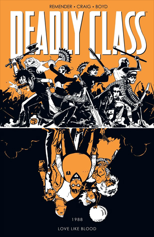 Deadly Class, Volume 7: Love Like Blood