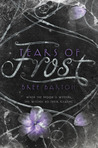 Tears of Frost (Heart of Thorns, #2)